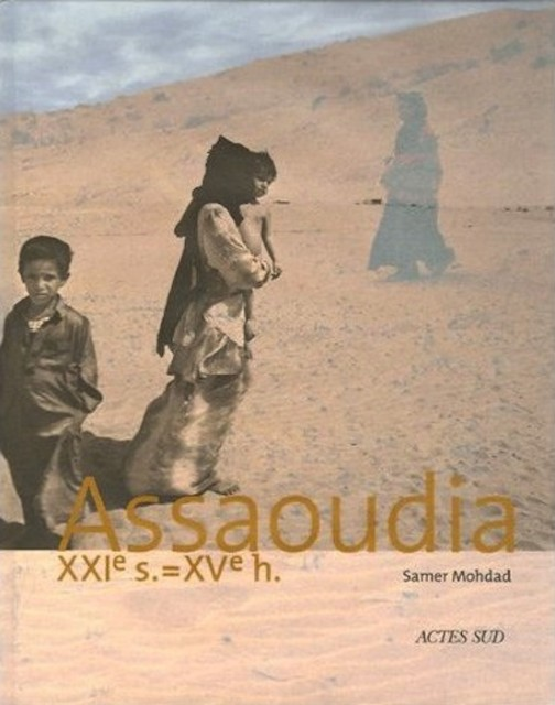 Assaoudia, published by Actes-Sud, 2005
