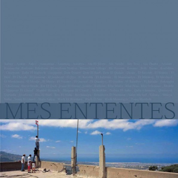 Mes Ententes, published by Arab Images Foundation®, 2005
